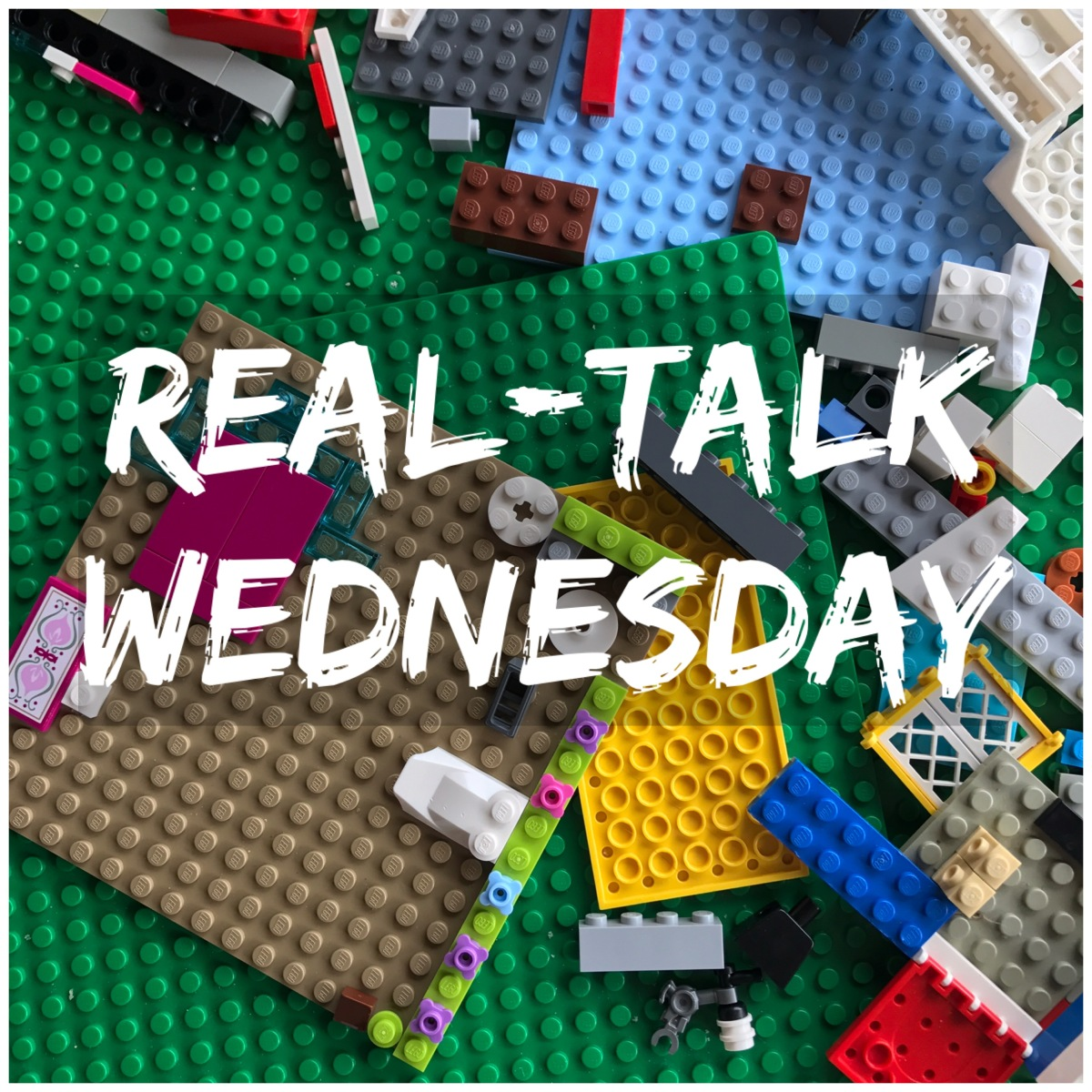 Real-Talk Wednesday