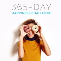 365 Day Happiness Challenge: Days 3, 4, and 5