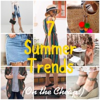 7 Summer Trends to Try (On the Cheap!)