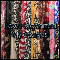 How I Organized My Scarves